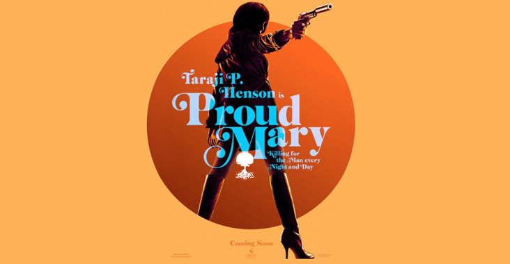 Proud Mary promotional art